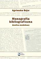 """""""Monografia bibliograficzna."""". Zamów tę książkę w naszej księgarni"""