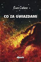 Ewa Cielesz: Co za gwiazdami - ok�adka